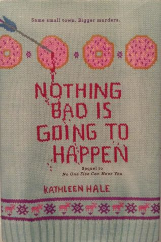 'Nothing Bad is Going to Happen' keeps readers enthralled